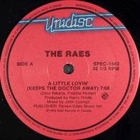 The Raes / E.G. Daily - A Little Lovin' (Keeps The Doctor Away) / Say It, Say It