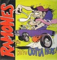 The Ramones - We're Outta Here!