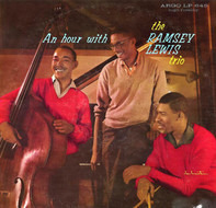 The Ramsey Lewis Trio - An Hour With The Ramsey Lewis Trio