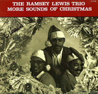 The Ramsey Lewis Trio - More Sounds of Christmas