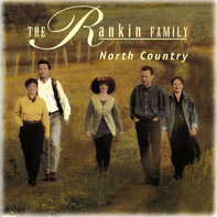 The Rankin Family - North Country