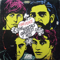 The Rascals - Time Peace: The Rascals' Greatest Hits