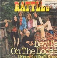 The Rattles - Devil's On The Loose / I Know You Don't Know