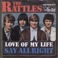 The Rattles - Love Of My Life / Say Alright