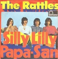 The Rattles - Silly Lilly / Papa-San