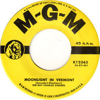 The Ray Charles Singers - Moonlight In Vermont