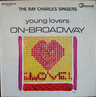 The Ray Charles Singers - Young Lovers On-Broadway