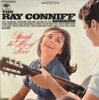 Ray Conniff And The Singers - Speak to me of love