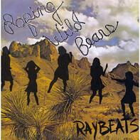 The Raybeats - Roping Wild Bears