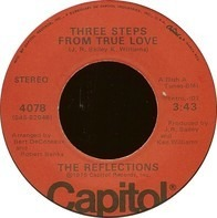 The Reflections - Three Steps From True Love / How Could We Let The Love Get Away