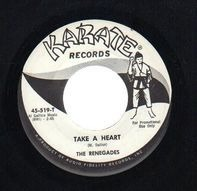 The Renegades - Take A Heart / If It Gets Lonesome