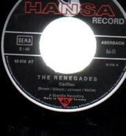 The Renegades - Cadillac / Take A Heart