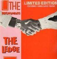 The Replacements - The Ledge