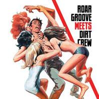 The Revenge - Roar Groove Meets Dirt Crew Recordings