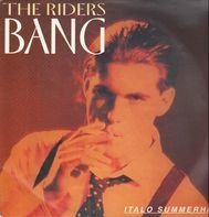 The Riders - Bang