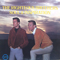 The Righteous Brothers - Soul & Inspiration