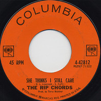 The Rip Chords - Gone / She Thinks I Still Care