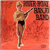 The Riverboat Banjo Band - River-Boat Banjo Band