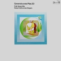 Robert DeCormier Singers - Greensleeves Plus 20 Folk Song Hits