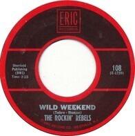 The Rockin' Rebels - Wild Weekend
