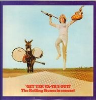 The Rolling Stones - Get Yer Ya-Ya's Out! - The Rolling Stones In Concert