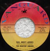 The Rooftop Singers - Sail Away Ladies