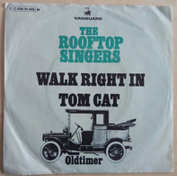 The Rooftop Singers - Walk Right In / Tom Cat