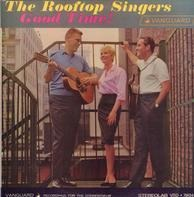 The Rooftop Singers - Good Time!