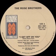 The Rose Brothers - I Get Off On You