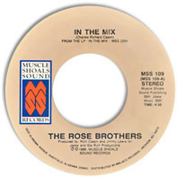 The Rose Brothers - In the Mix