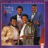 The Rose Brothers - Everything's Coming Up Roses