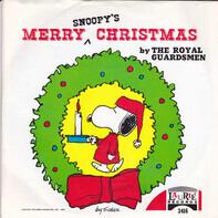 The Royal Guardsmen - Snoopy's Christmas / It Kinda Looks Like Christmas