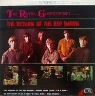 The Royal Guardsmen - The Return Of The Red Baron