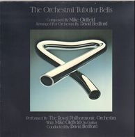The Royal Philharmonic Orchestra With Mike Oldfield Conducted By David Bedford - The Orchestral Tubular Bells