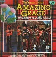The Royal Scots Dragoon Guards - Amazing Grace - The Original Version
