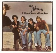 The Rubinoos - I Think We're Alone Now / As Long As I'm With You