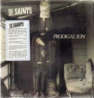 The Saints - Prodigal Son