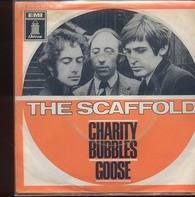 The Scaffold - Charity Bubbles, Goose