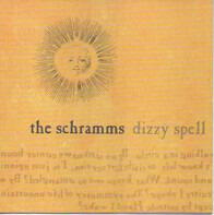 The Schramms - Dizzy Spell