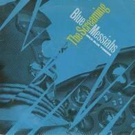 The Screaming Blue Messiahs - Wild Blue Yonder / Killer Born Man