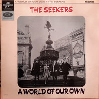 The Seekers - A World of Our Own