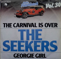 The Seekers - The Carnival Is Over / Georgy Girl
