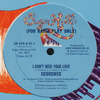 The Sequence - I Don't Need Your Love
