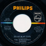 The Serendipity Singers - Beans In My Ears / Sailin' Away