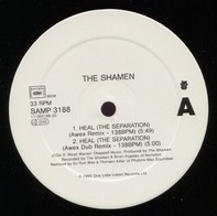 The Shamen - Heal (The Separation)