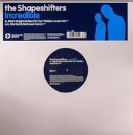 The Shapeshifters, Shapeshifters - Incredible