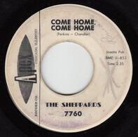 The Sheppards - Come Home, Come Home