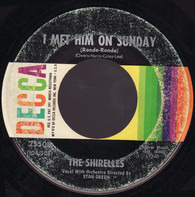 The Shirelles - I Met Him On Sunday (Ronde-Ronde) / My Love Is A Charm