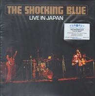 The Shocking Blue - Live In Japan -Remast-