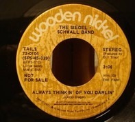 The Siegel-Schwall Band - Always Thinkin' Of You Darlin'